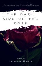 The Dark Side Of The Rose