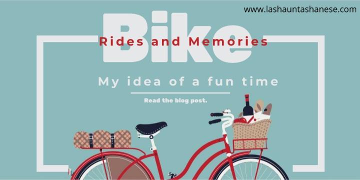 Bike Rides andMemories