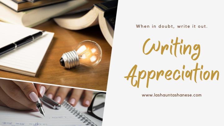 Writing Appreciation, Part4