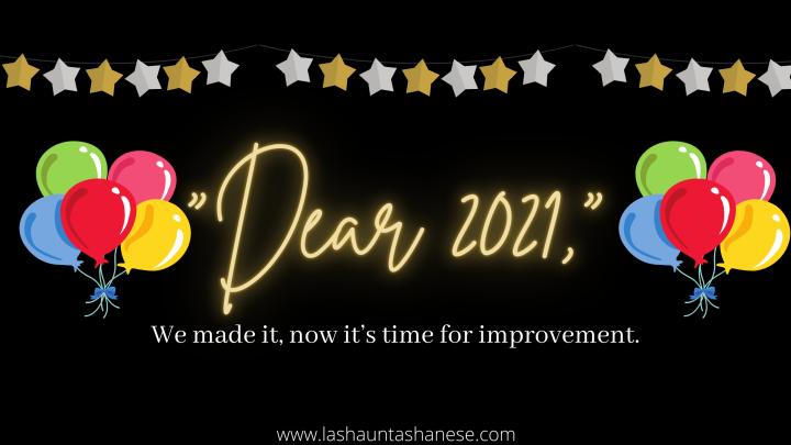 """""""Dear 2021,"""""""